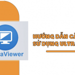 Download Ultraviewer Tải Ultraviewer Full Crack bản mới nhất 2020